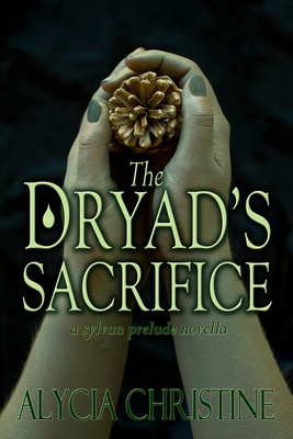 The Dryad's Sacrifice Book Cover